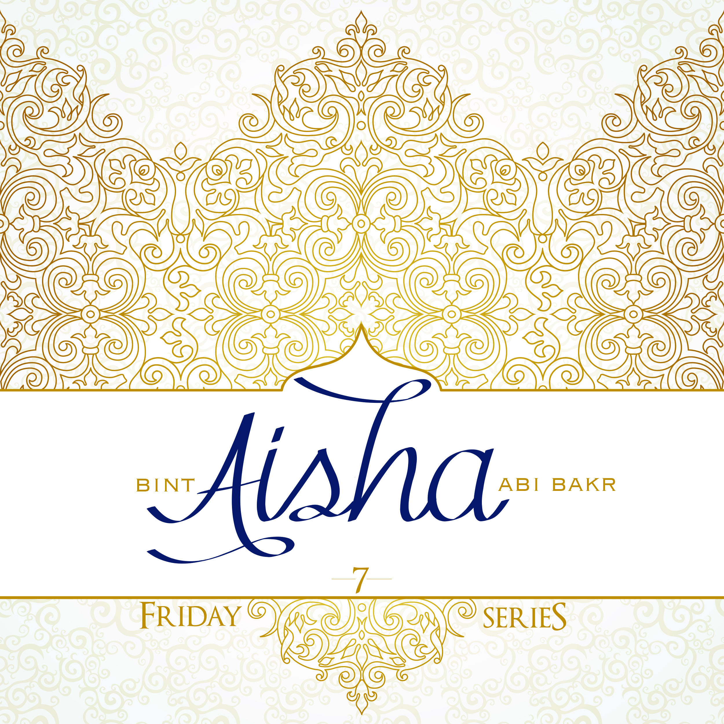 Aisha bint Abi Bakr-Part 7: An Example for Muslim Women